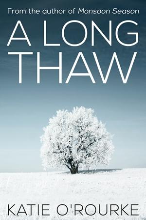 A Long Thaw (Katie O'Rourke)