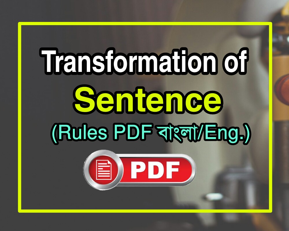 Transformation of sentences - English Grammar
