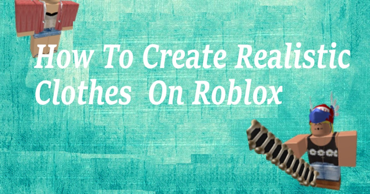 roblox login  realistic clothes on roblox