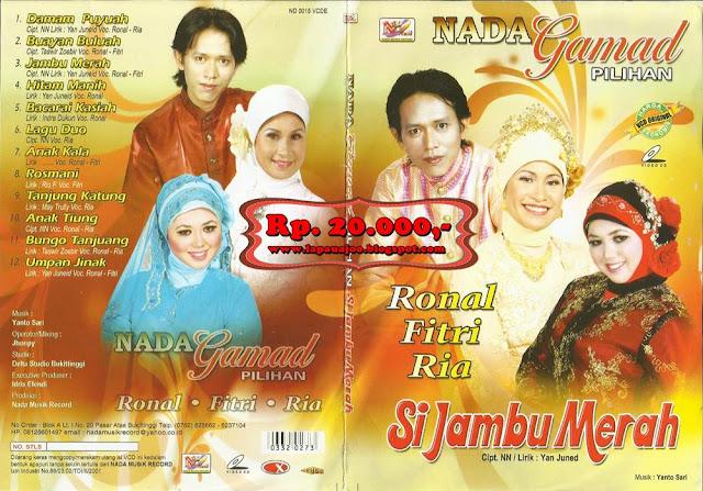 Ronal, Fitri, Ria - Si Jambu Merah (Album Nada Gamad Pilihan)