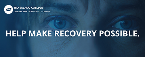 Poster with a woman's eyes staring into camera.  Text: Rio Salado College, Help Make Recovery Possible.