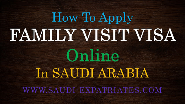 APPLY FAMILY VISIT VISA ONLINE IN SAUDI ARABIA