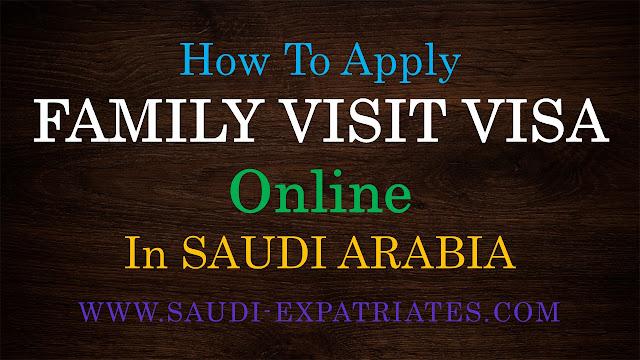APPLY FAMILY VISIT VISA ONLINE IN SAUDI ARABIA