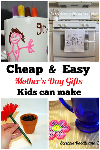 Cheap and easy mother's day gifts kids can make