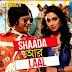 SHADA AAR LAAL Lyrics -  Asif Akbar, Popy (New Song)