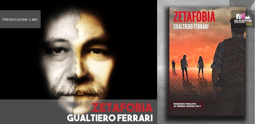 Gualtiero Ferrari presenta: Zetafobia - Intervista