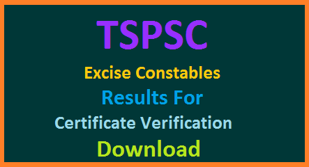 TSPSC Excise Constables Recruitment Selection List for Certificate Verification - Download