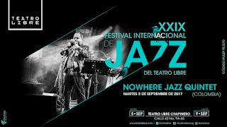 5 de septiembre Festival Internacional de Jazz del Teatro Libre 2017