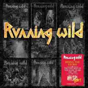 Running Wild - Riding the Storm - Very Best of the Noise Years 1983-1995
