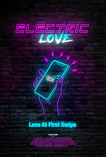 Electric Love 2018 comedy movie poster San Diego International Film Festival