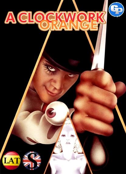 La Naranja Mecánica (1971) HD 720P LATINO/INGLES