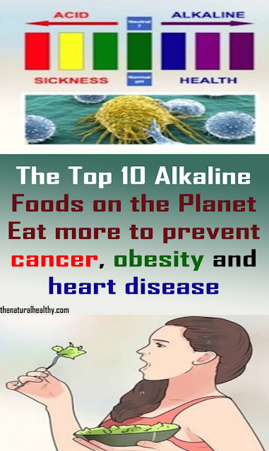 The Top 10 Alkaline Foods on the Planet (Eat more to avoid malignant growth, weight, and coronary illness) #cancer #obesity #heart #disease