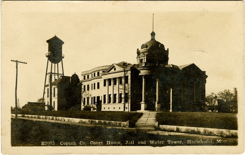 Sippiana Succotash: Copiah County Courthouse -- Dome and All