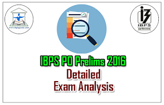 IBPS PO Prelims 2016 Detailed Exam Analysis Held on 16th Oct (1st Slot)