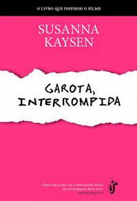 Garota, Interrompida - Susanna Kaysen