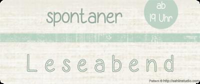 http://readingtidbits.blogspot.de/2016/04/leseabend-spontaner-leseabend-8-heute.html