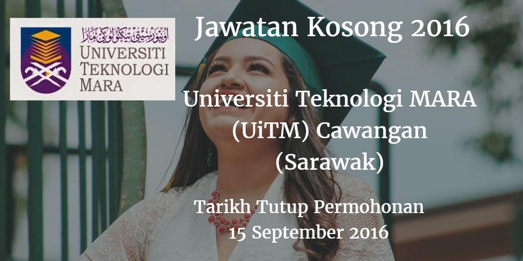 Jawatan Kosong UiTM Cawangan (Sarawak) 15 September 2016