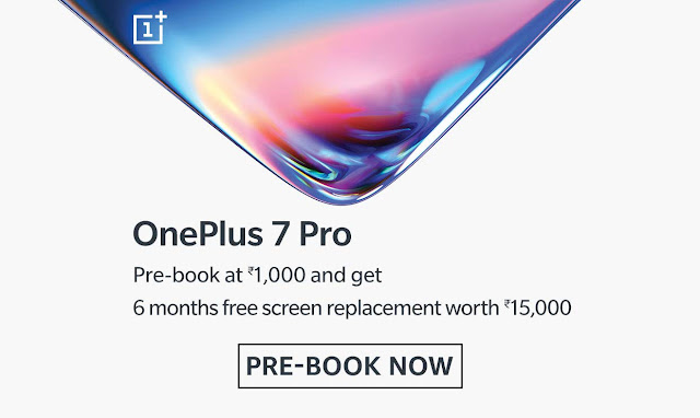 OnePlus 7 Pro pre-bookings start at Amazon with free screen replacement offer