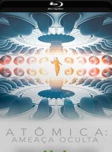 Atômica – Ameaça Oculta 2017 Torrent Download – BluRay 720p e 1080p 5.1 Dublado / Dual Áudio