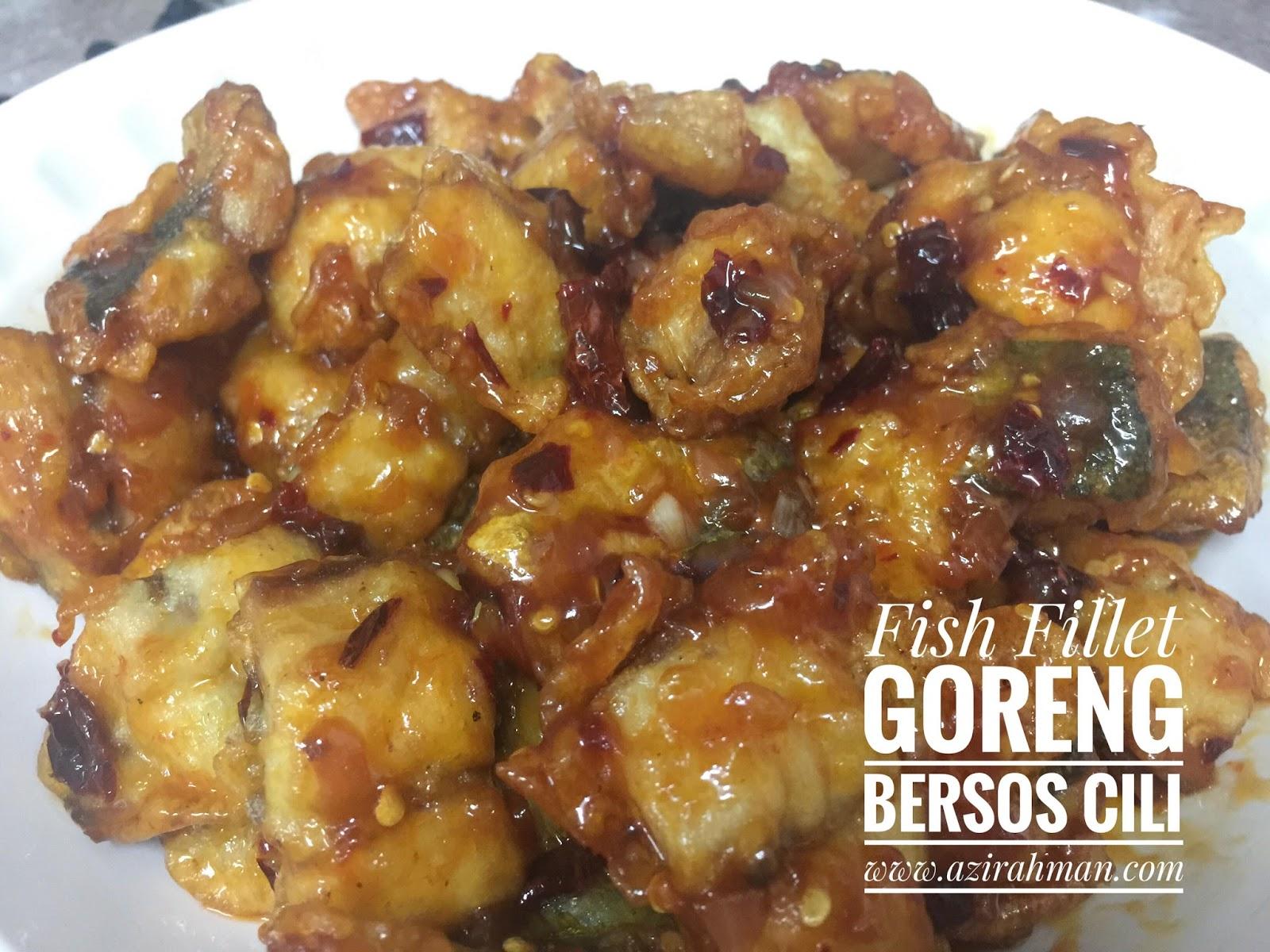 fish fillet goreng bersos cili; fillet ikan, masakan mudah, masakan segera, khasiat ikan, makanan kegemaran anak