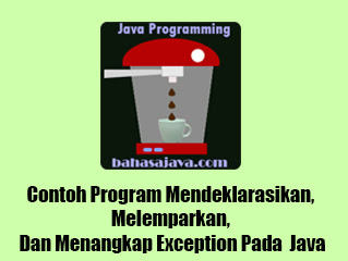 contoh program exception handling Java