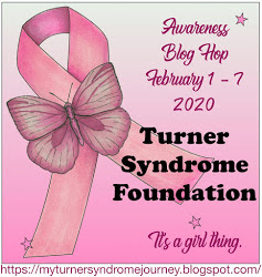 It's A Girl Thing: Turner Syndrome Awareness Blog Hop, Feb. 1-7, 2020