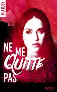 Ne Me Quitte Pas de Mia Djey PDF
