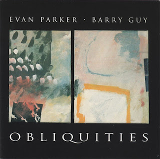 Evan Parker, Barry Guy, Obliquities