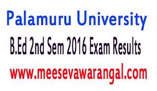 Palamuru University B.Ed 2nd Sem 2016 Exam Results