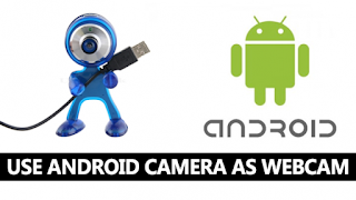 How To Use Android Phone Camera as Webcam for PC