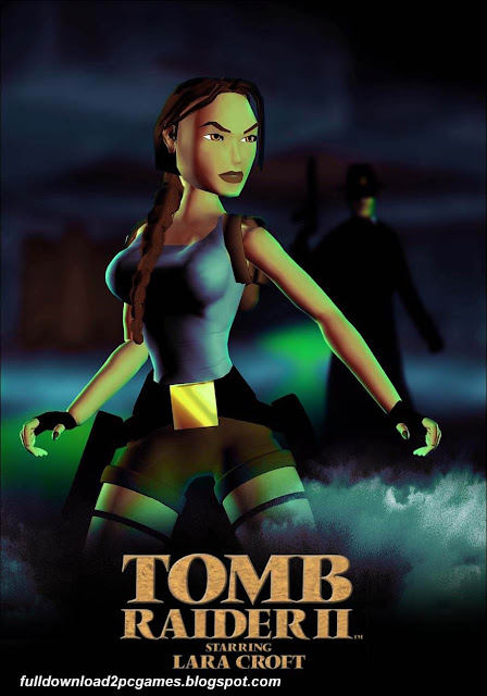 Tomb Raider 2 Game Free Download - Full Version For PC