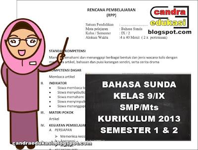 Pada kesempatan kali ini saya akan berbagi RPP SMP RPP SMP/Mts Bahasa Sunda Kelas 9 Kurikulum 2013 Revisi