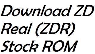 Download Stock ROM ZD Real (ZDR) (All Models)