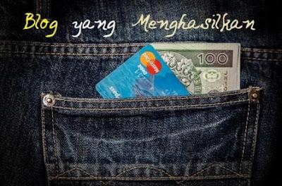 Bagaimana Cara Mendapatkan Uang dari Blog? | Tutorial  Blogger Pemula