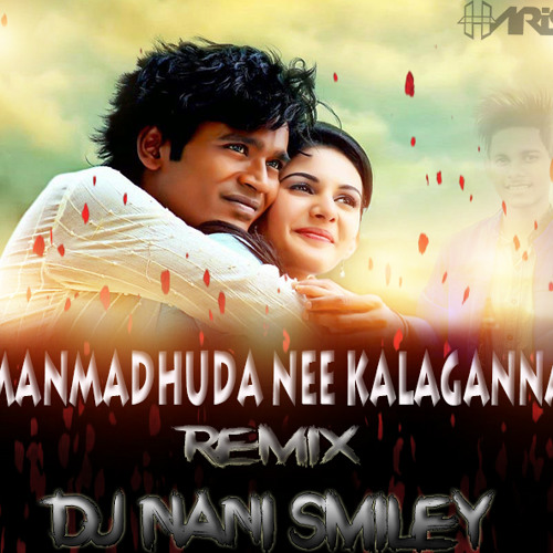 Love Mashup 2018 Hindi Romantic Songs: Manmadhuda Ne Kalakanna Song [Love Mix] Remix By Dj Nani