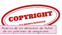 http://aramelaartesanias.blogspot.com.ar/2017/02/derechos-de-autor-de-los-patrones-amigurumi.html