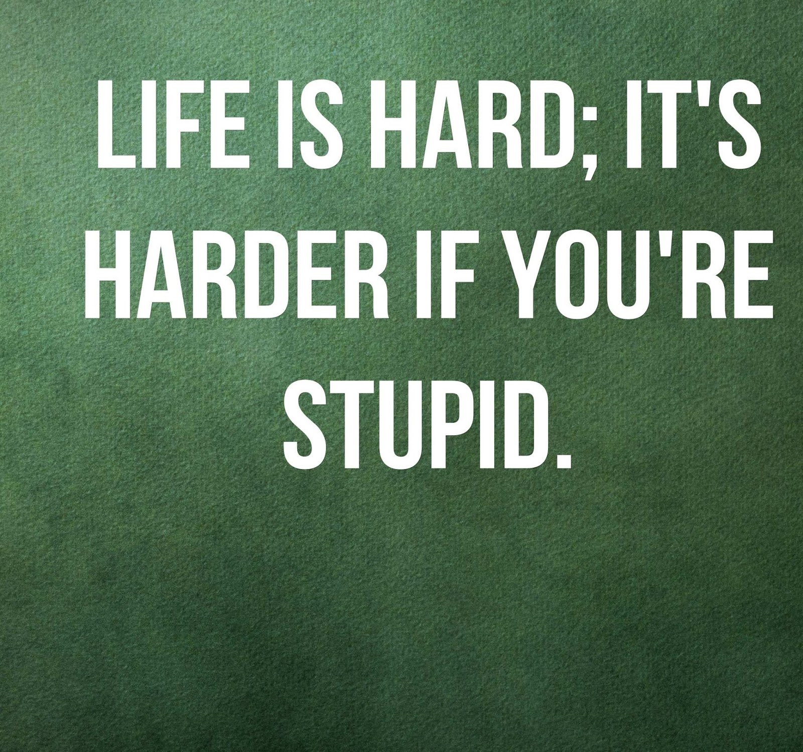 Life Is Hard Quotes Life Is Hard Quotes 2017  Best Quotes And Sayings