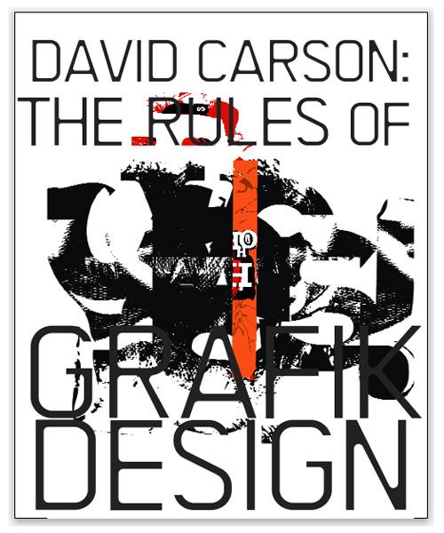 The World Of Graphic: David Carson (Research)