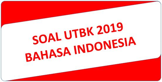 Soal UTBK 2019 Bahasa Indonesia dan Pembahasan