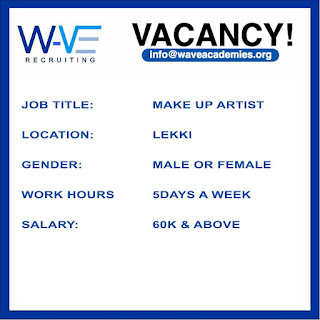 VACANCY-  MAKE-UP ARTIST NEEDED AT EXECUTIVE BEAUTY LOUNGE