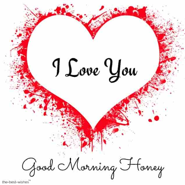 i love you good morning honey images