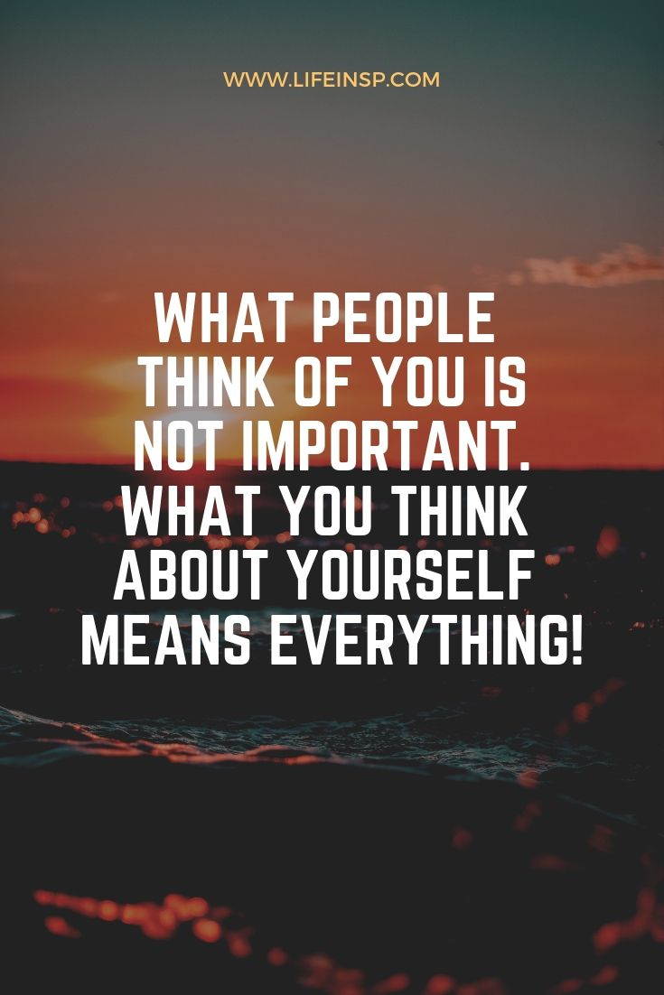220+ Inspirational Quotes About Not Caring What People Think ...