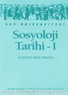 Gaston Bouthoul - Sosyoloji Tarihi  (Cep Üniversitesi Dizisi - 82)