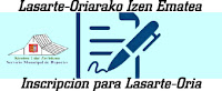 Lasarte-Oriarako Izen Ematea | Inscripción para Lasarte-Oria