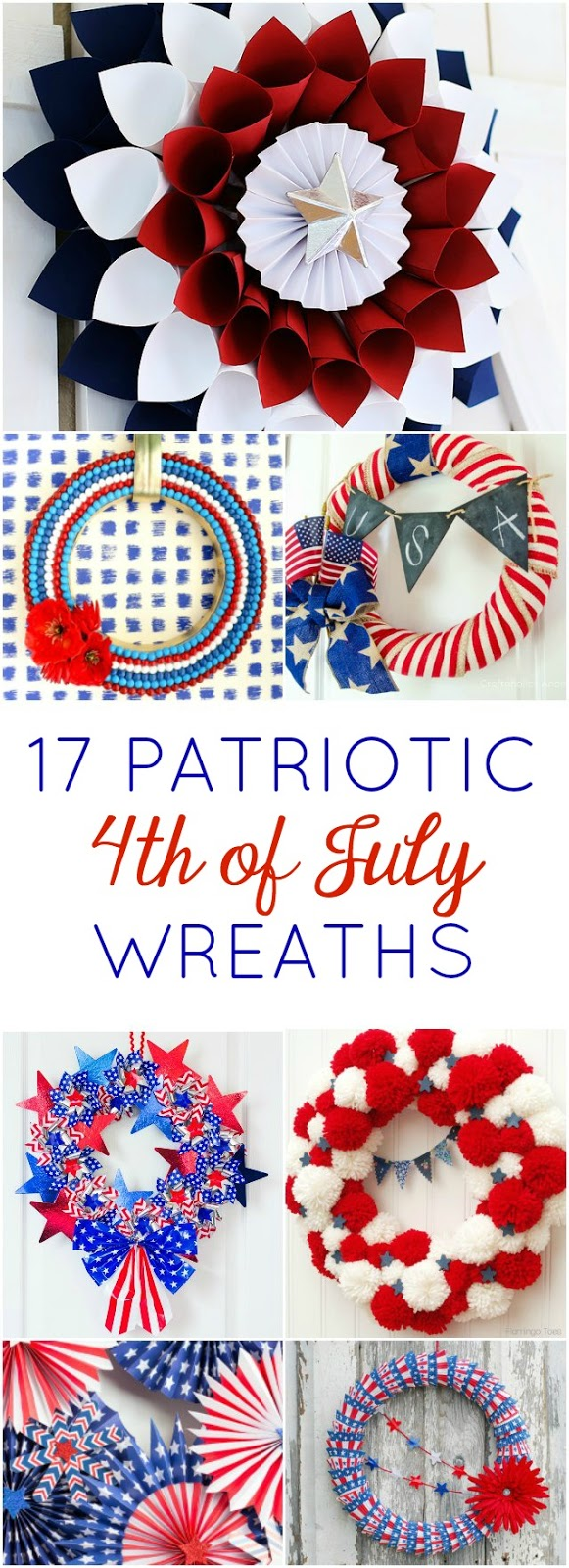 These 17 DIY patriotic wreaths will make your front door the star of the neighborhood this 4th of July!