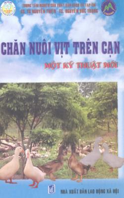 Chăn Nuôi Vịt Trên Cạn - Một Kỹ Thuật Mới - Nguyễn Thiện, Nguyễn Đức Trọng