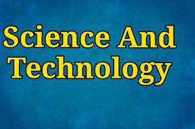 Science And Technology Study Materials in world inbox | Sarkari Naukri Updates