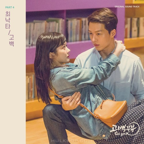 Choi Nakta – Go Back Couple OST Part.4