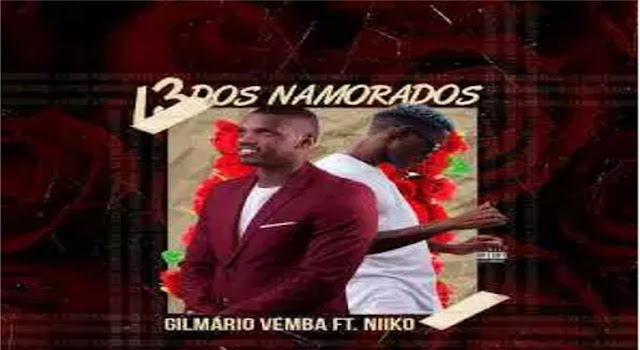 Gilmário-Vemba-ft-Niiko-13-dos-namorados