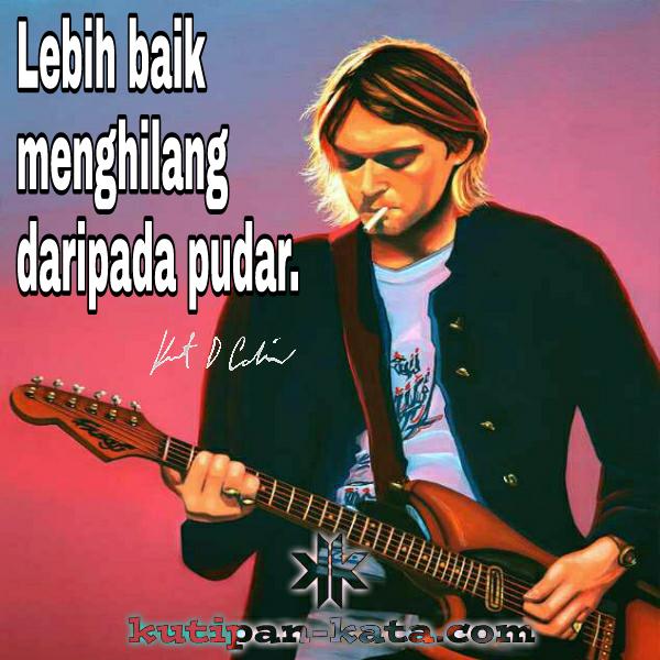 Gambar Kata Kurt Cobain Kumpulan Kata Kata Dalam Gambar By
